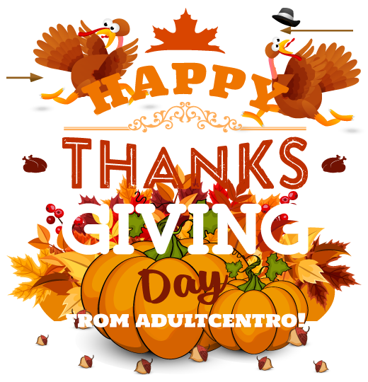 Happy Thanksgiving to all AdultCentro Friends, Clients and Partners!