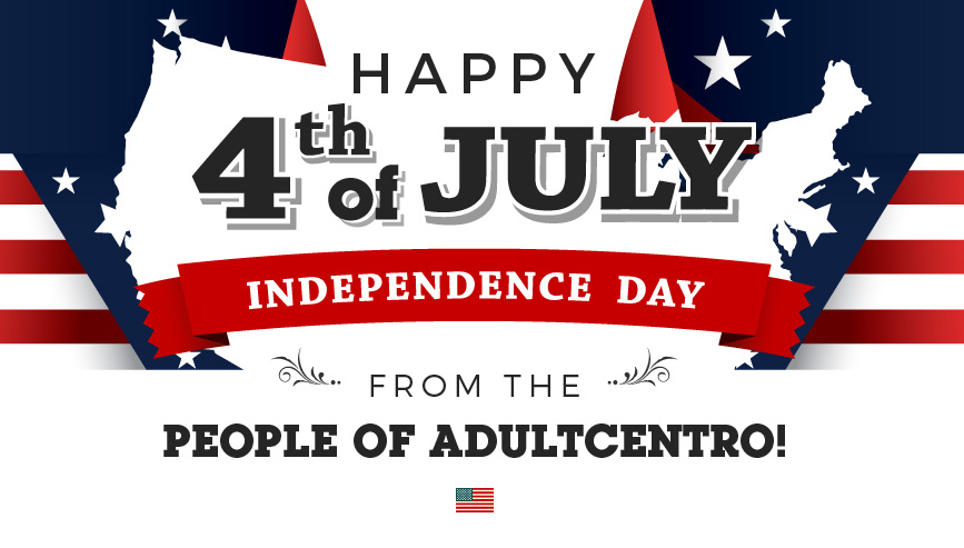 Happy 4th of July from the People of AdultCentro!