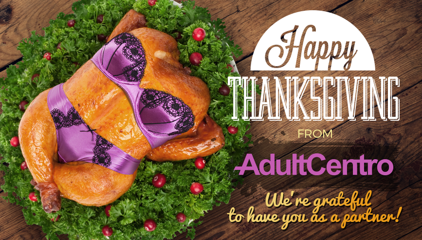 Happy Thanksgiving from team AdultCentro!